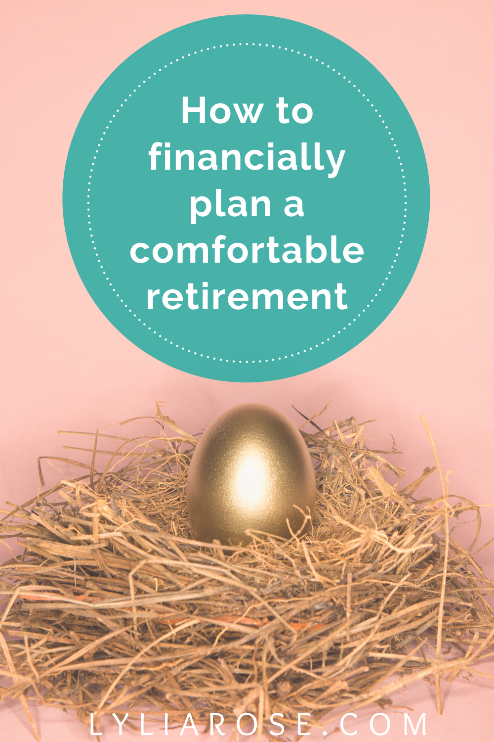 How to financially plan a comfortable retirement