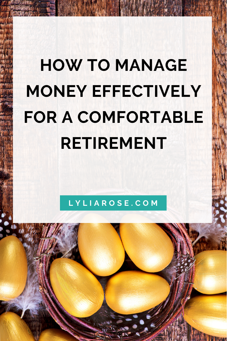 How to manage money effectively for a comfortable retirement (1)