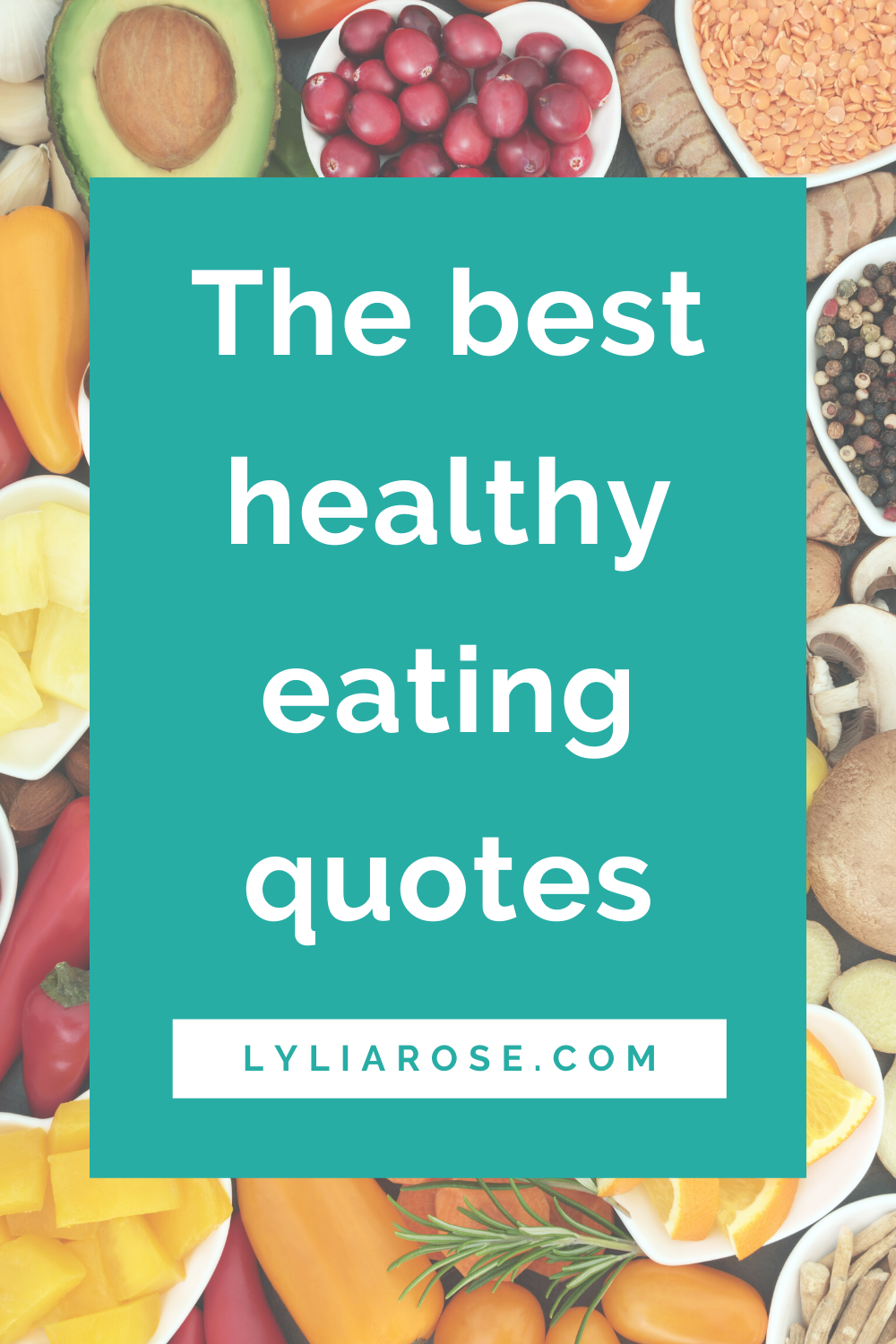 The best healthy eating quotes