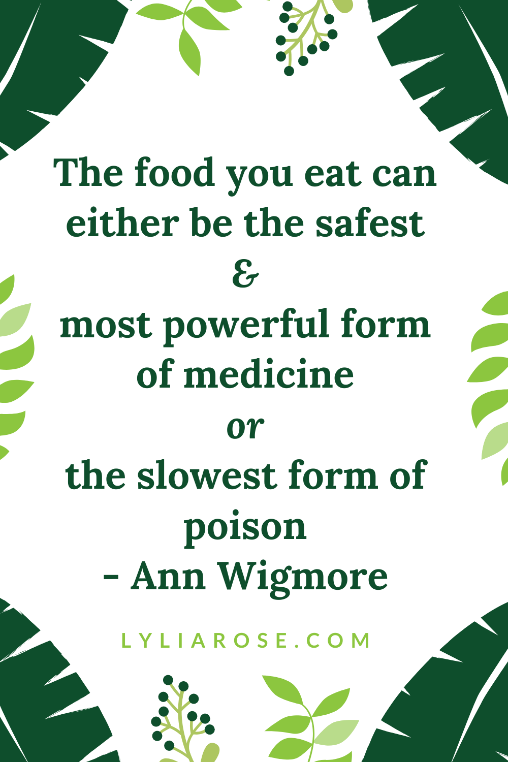 The food you eat can either be the safest & most powerful form of medicine