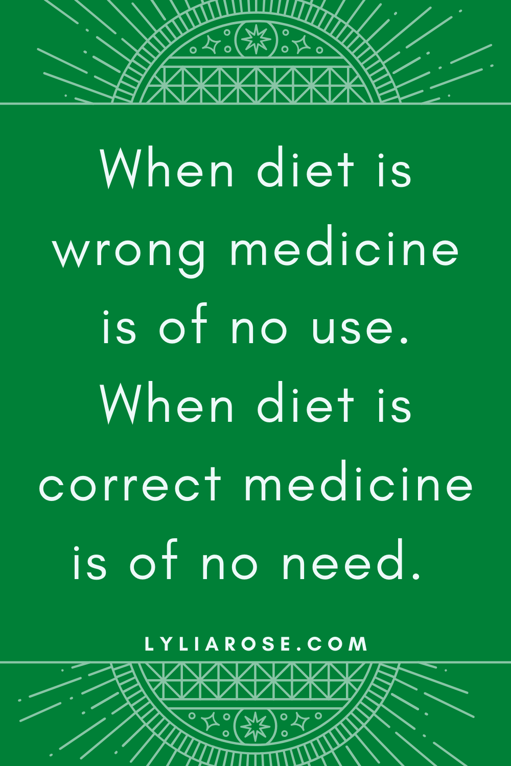 When diet is wrong medicine is of no use. When diet is correct medicine is