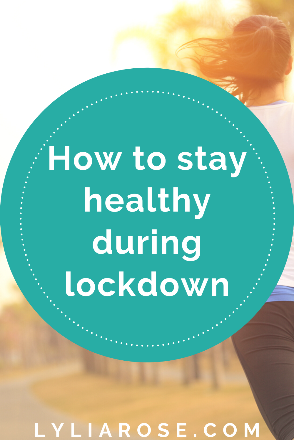 How to stay healthy during lockdown (4)