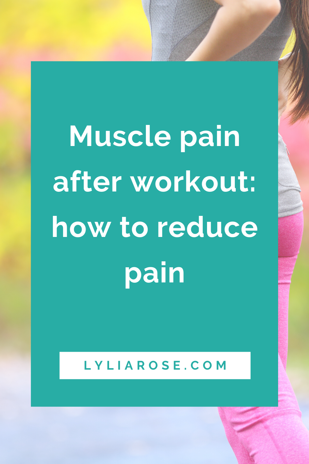 Muscle pain after workout_ how to reduce pain