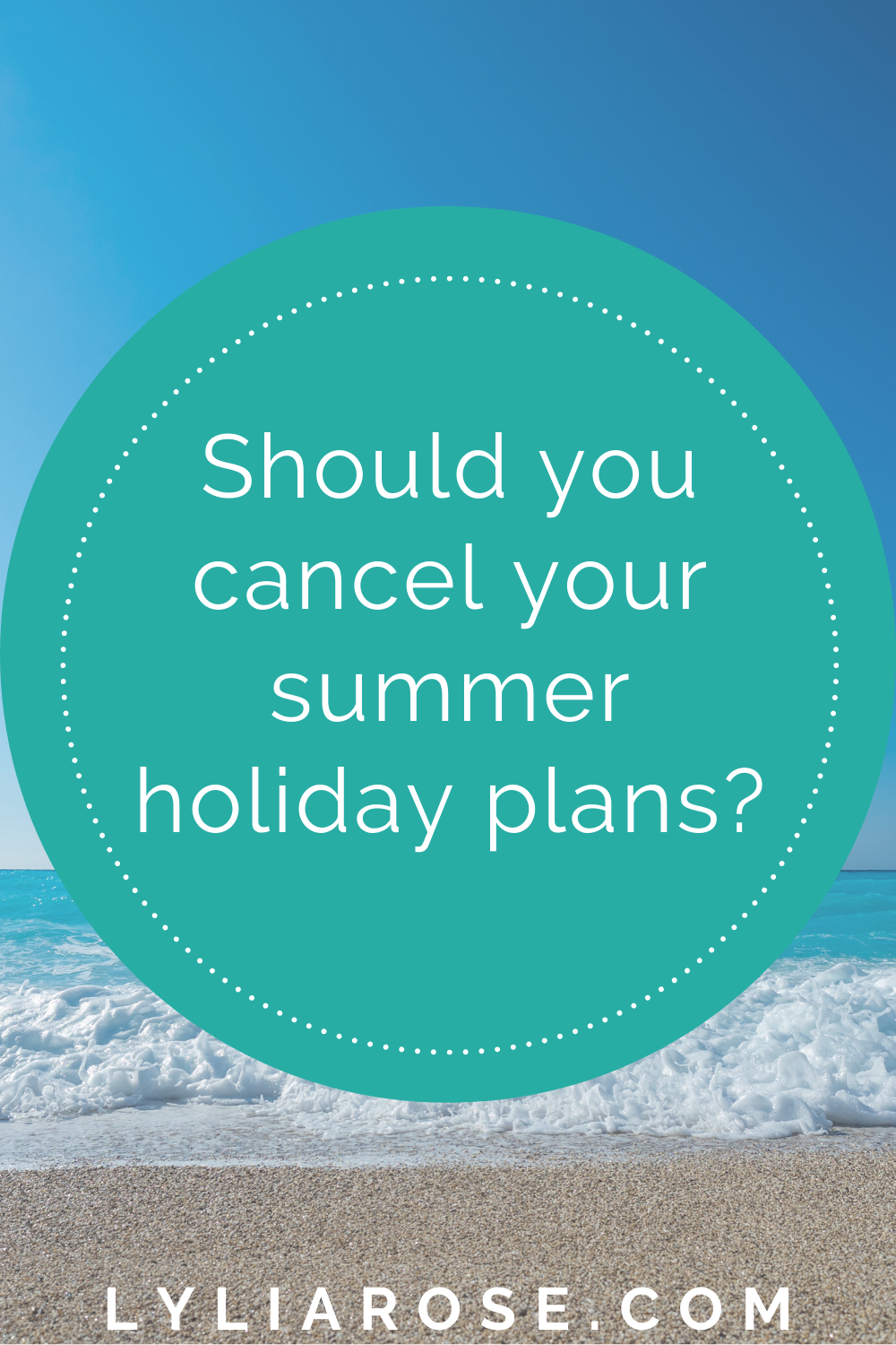 Should you cancel your summer holiday plans_ (1)