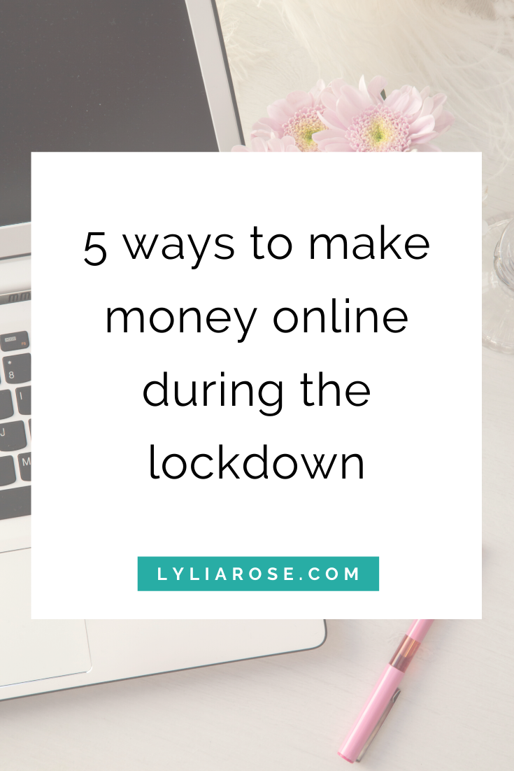 5 ways to make money online during the lockdown (1)