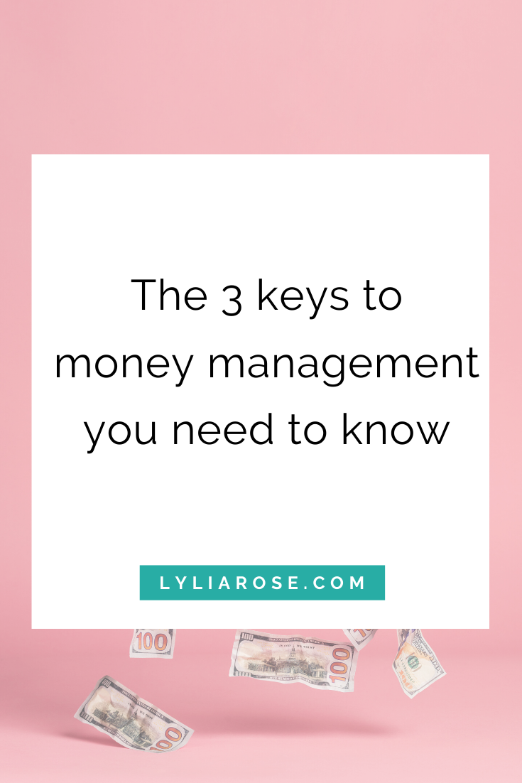 The 3 keys to money management you need to know now (1)