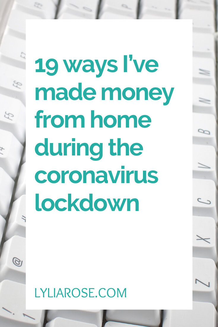 19 ways I've made money from home during the coronavirus lockdown (5)