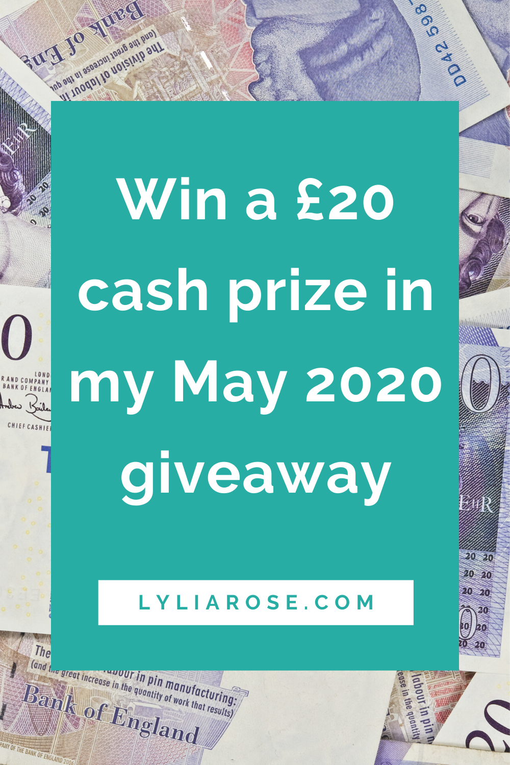 Win a £20 cash prize in my May 2020 giveaway