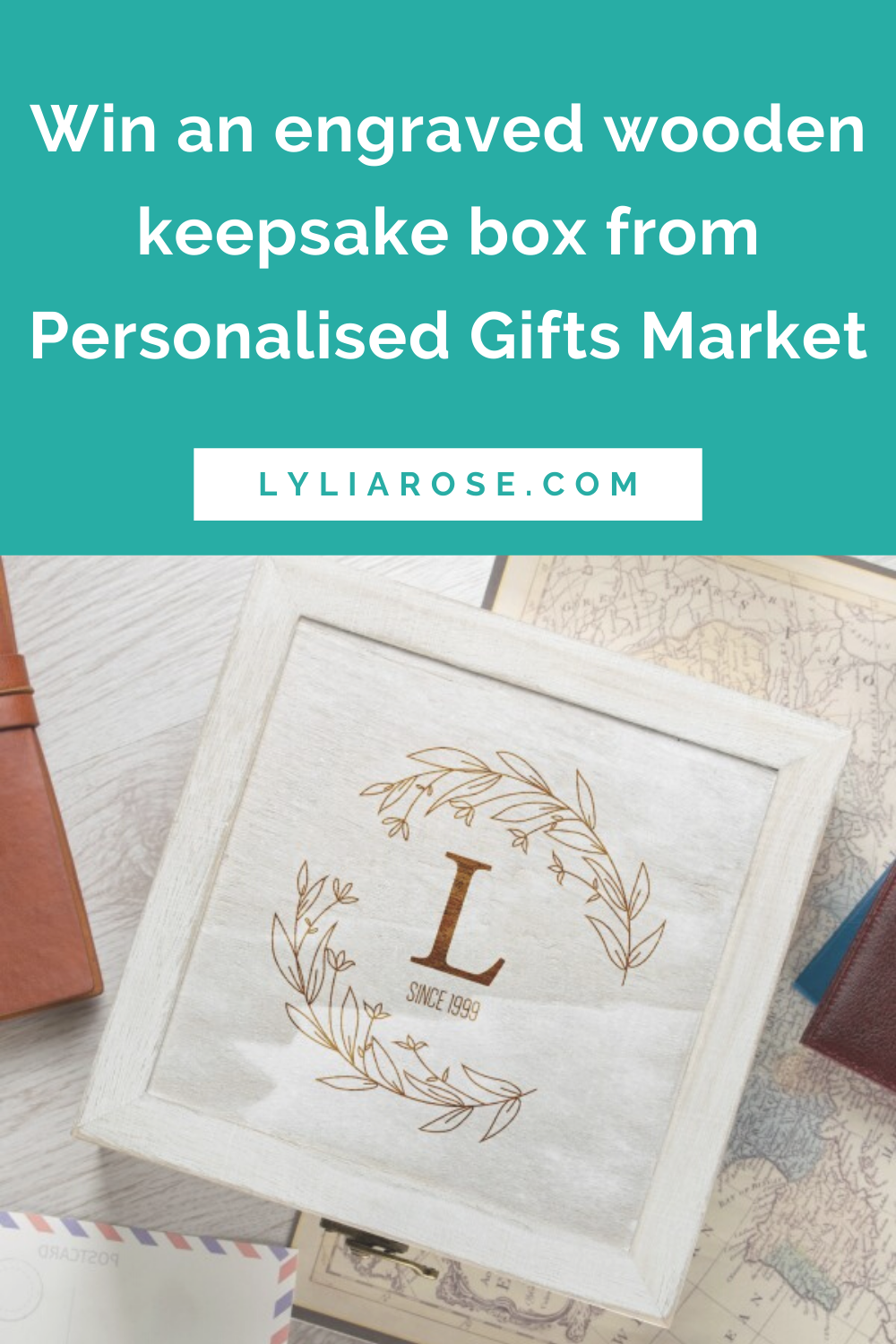 Win an engraved wooden keepsake box from Personalised Gifts Market