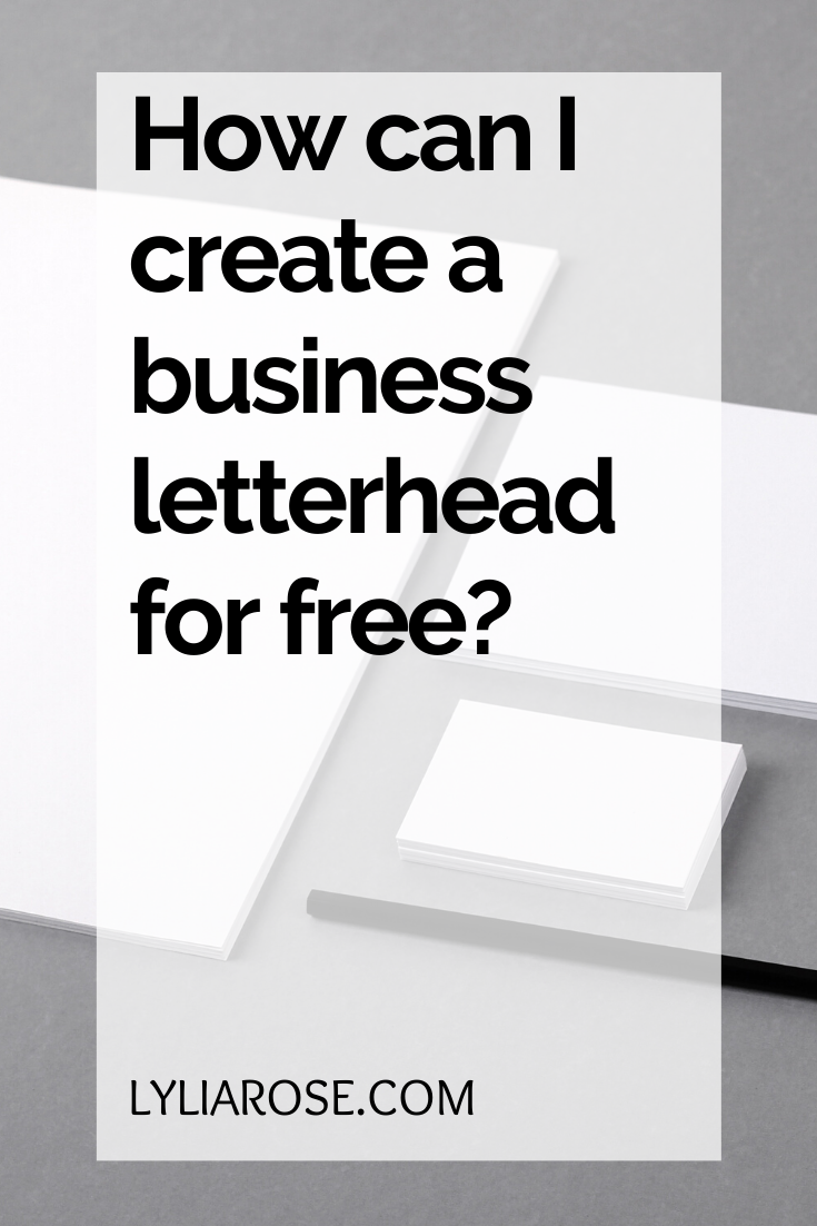 How can I create a business letterhead for free_