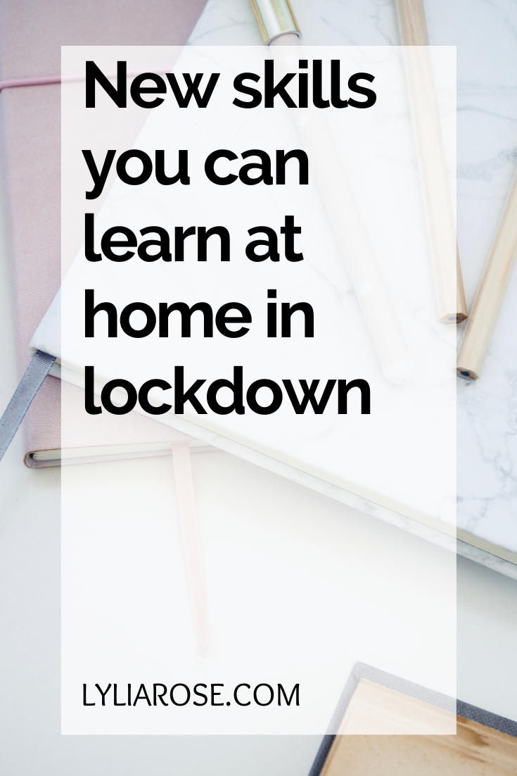 New skills you can learn at home in lockdown
