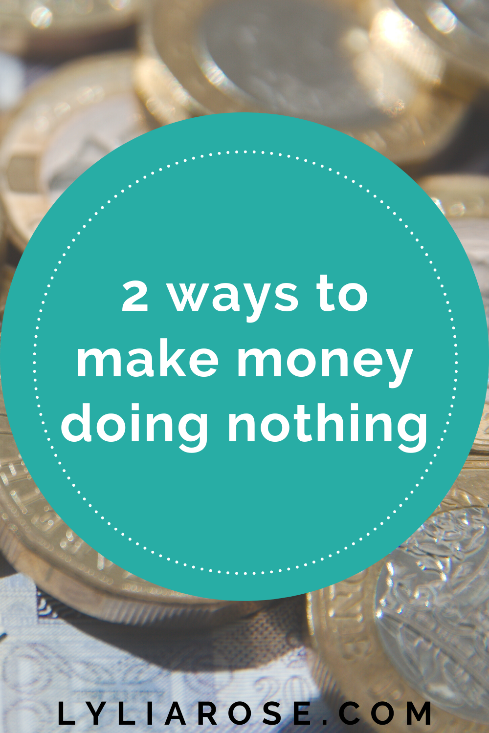 2 ways to make money doing nothing (3)
