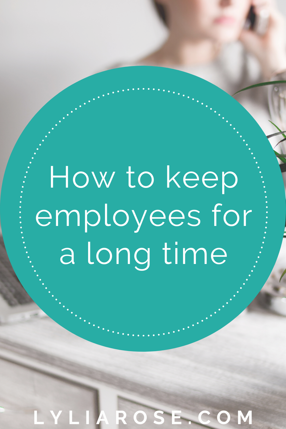 How to keep employees for a long time
