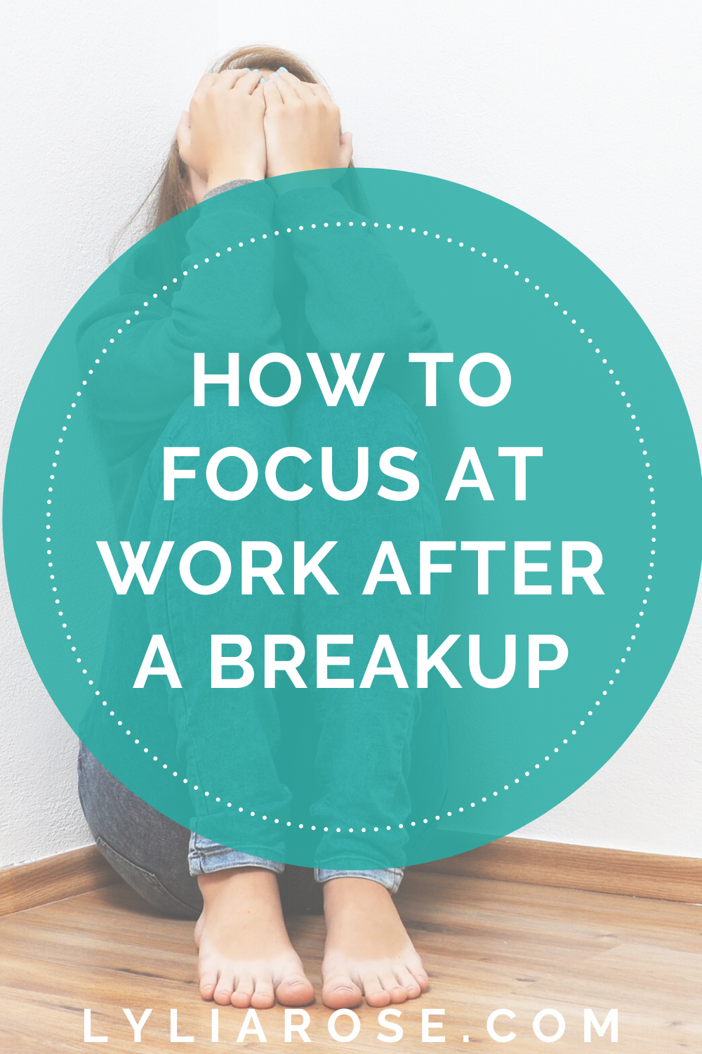 How to focus at work after a breakup (2)