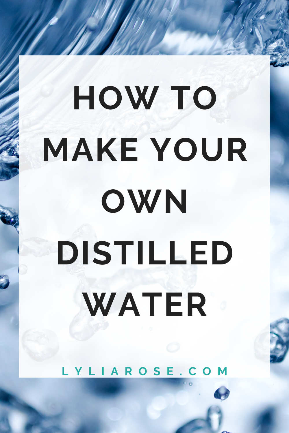 How to make your own distilled water