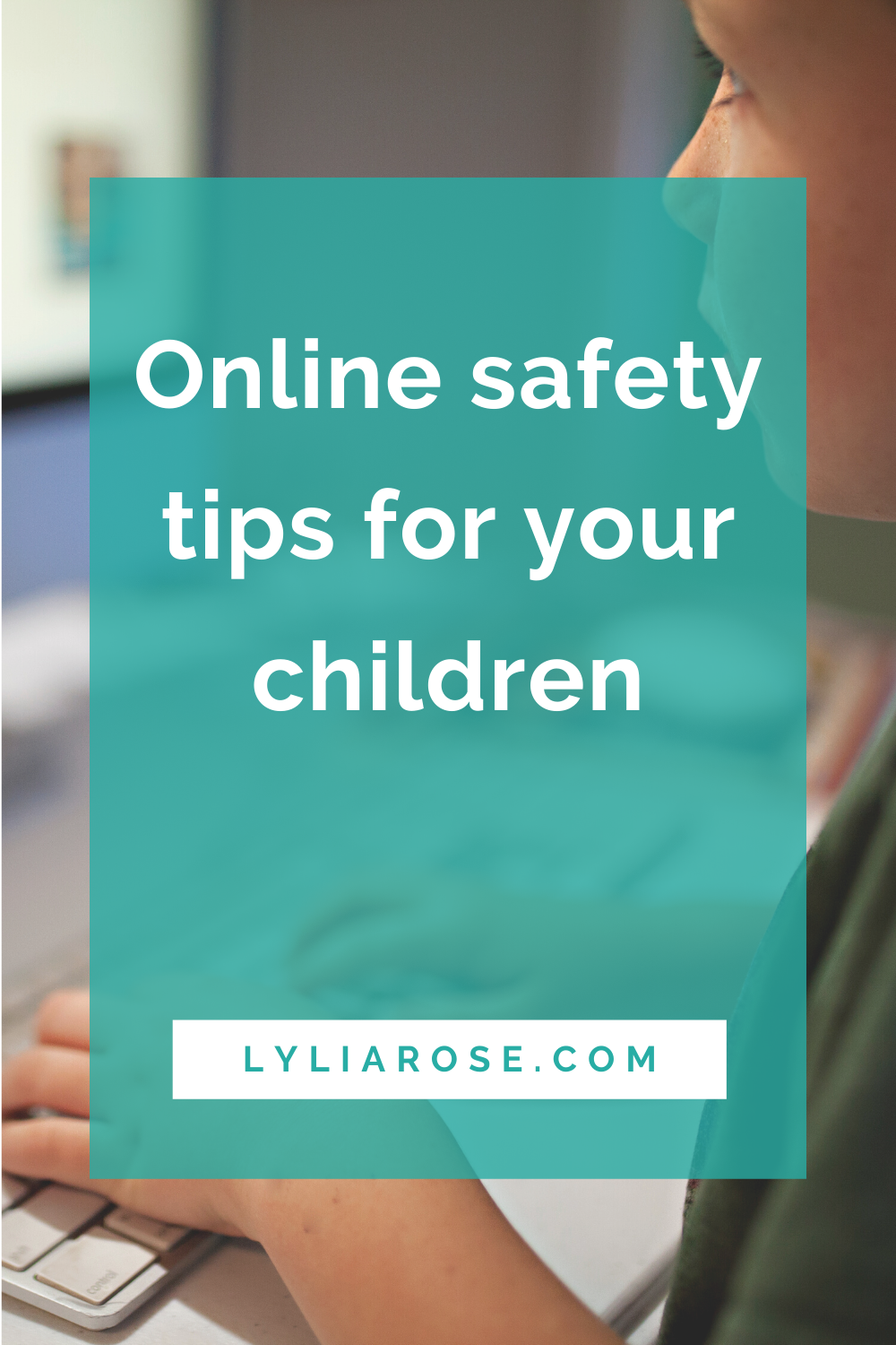 Online safety tips for your children