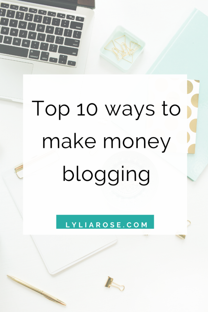 10 best ways to make money blogging