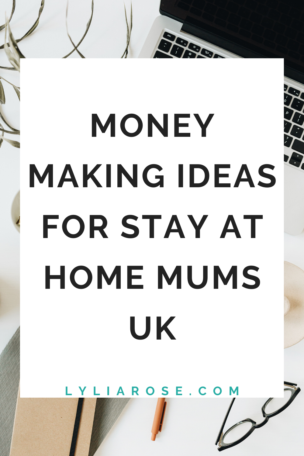 money making ideas for stay at home mums uk