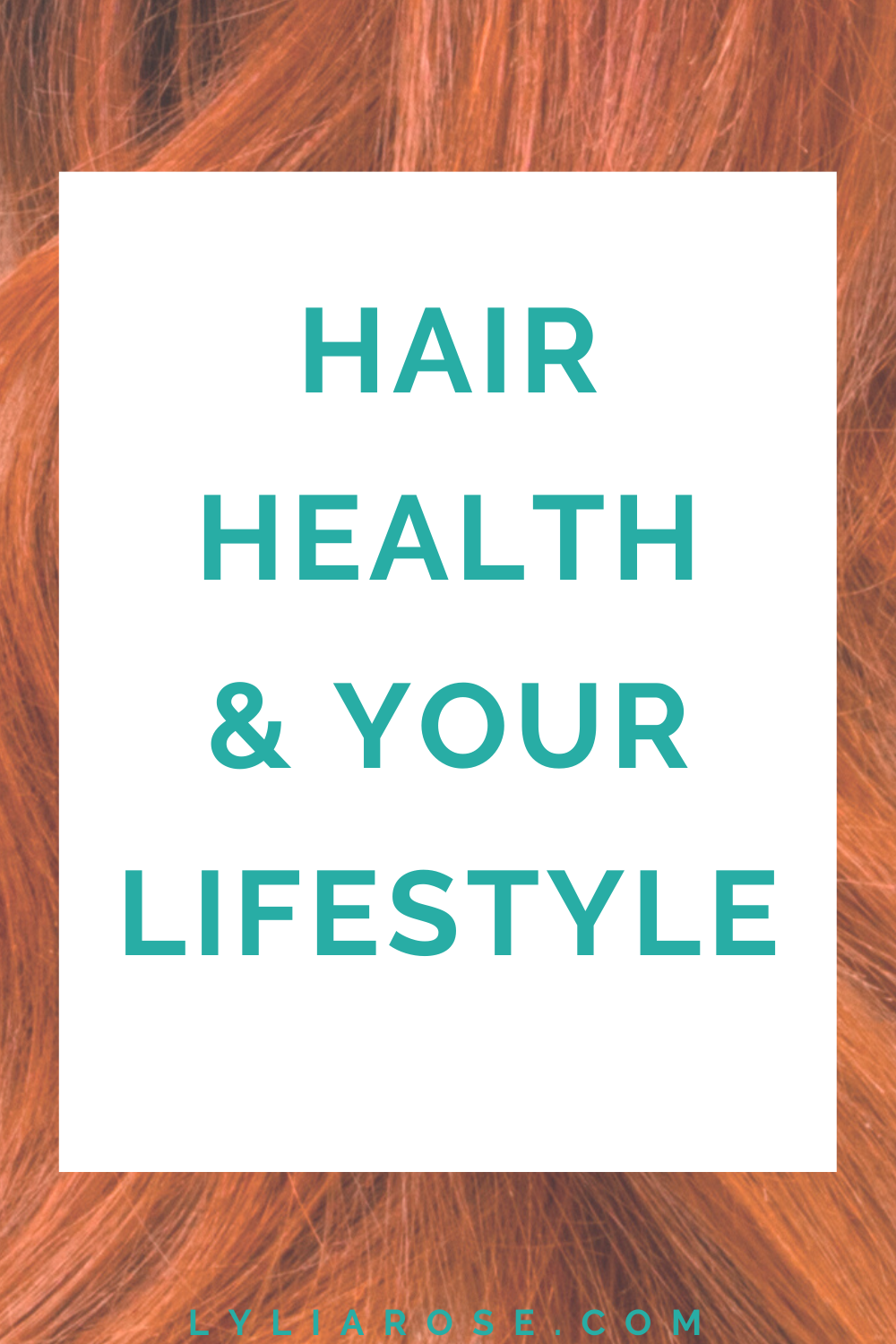 Hair health and your lifestyle
