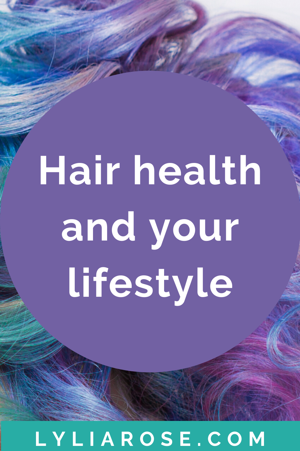 How hair health relates to a healthy lifestyle