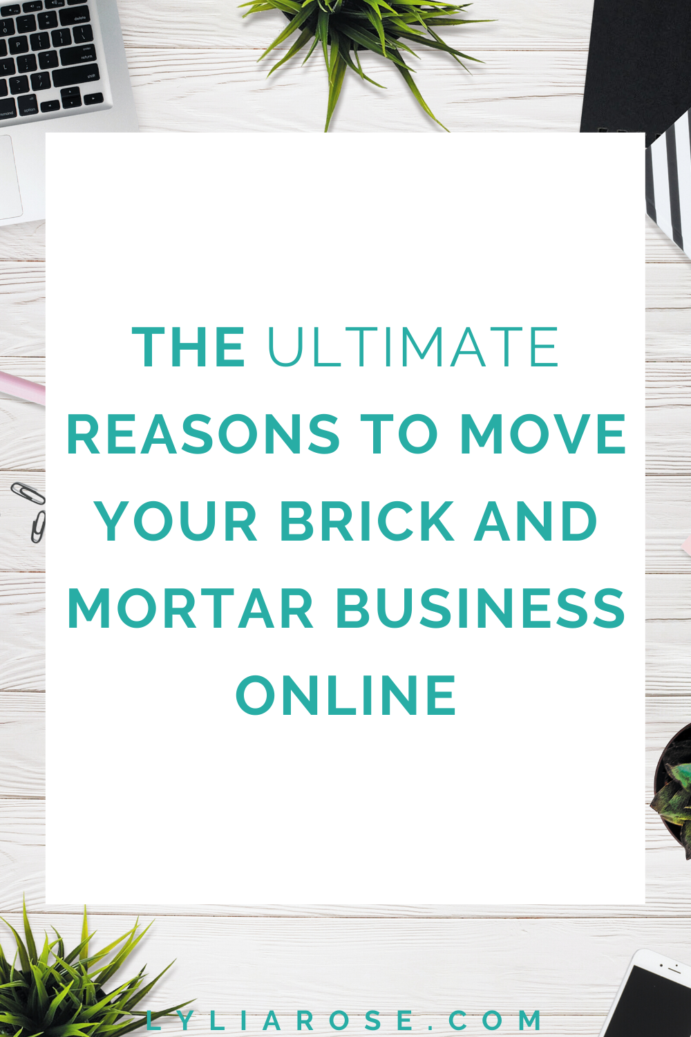 The ultimate reasons to move your brick and mortar business online