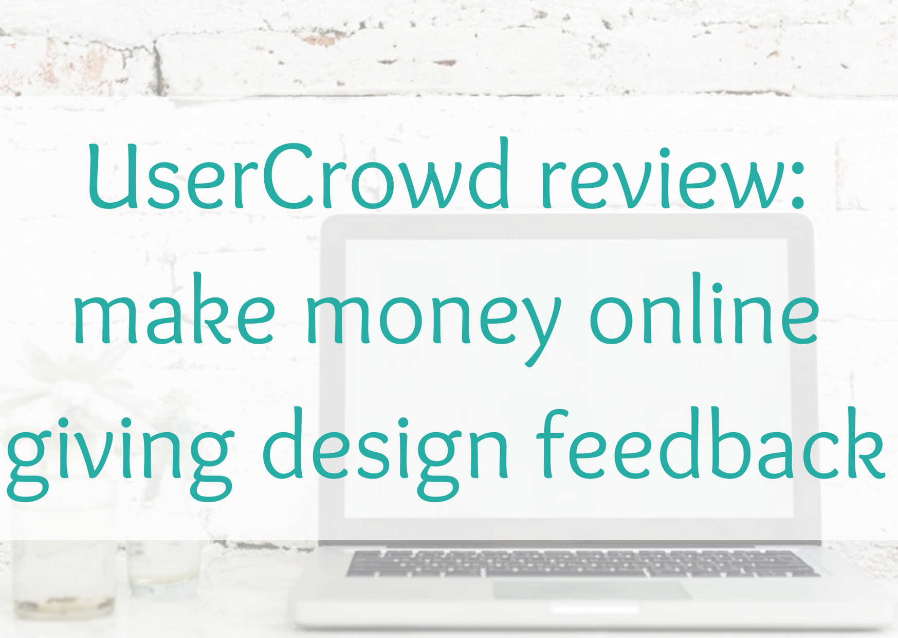UserCrowd review: make money online giving design feedback