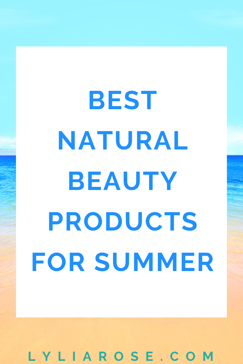 Best natural beauty products for summer (1)