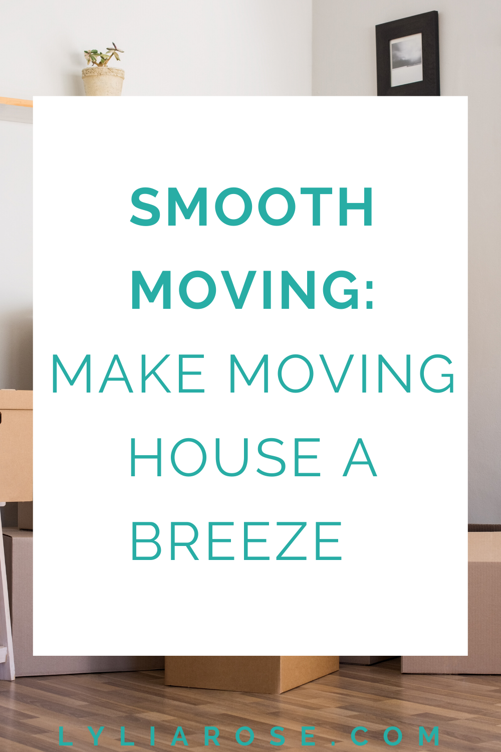 Smooth moving_ make moving house a breeze