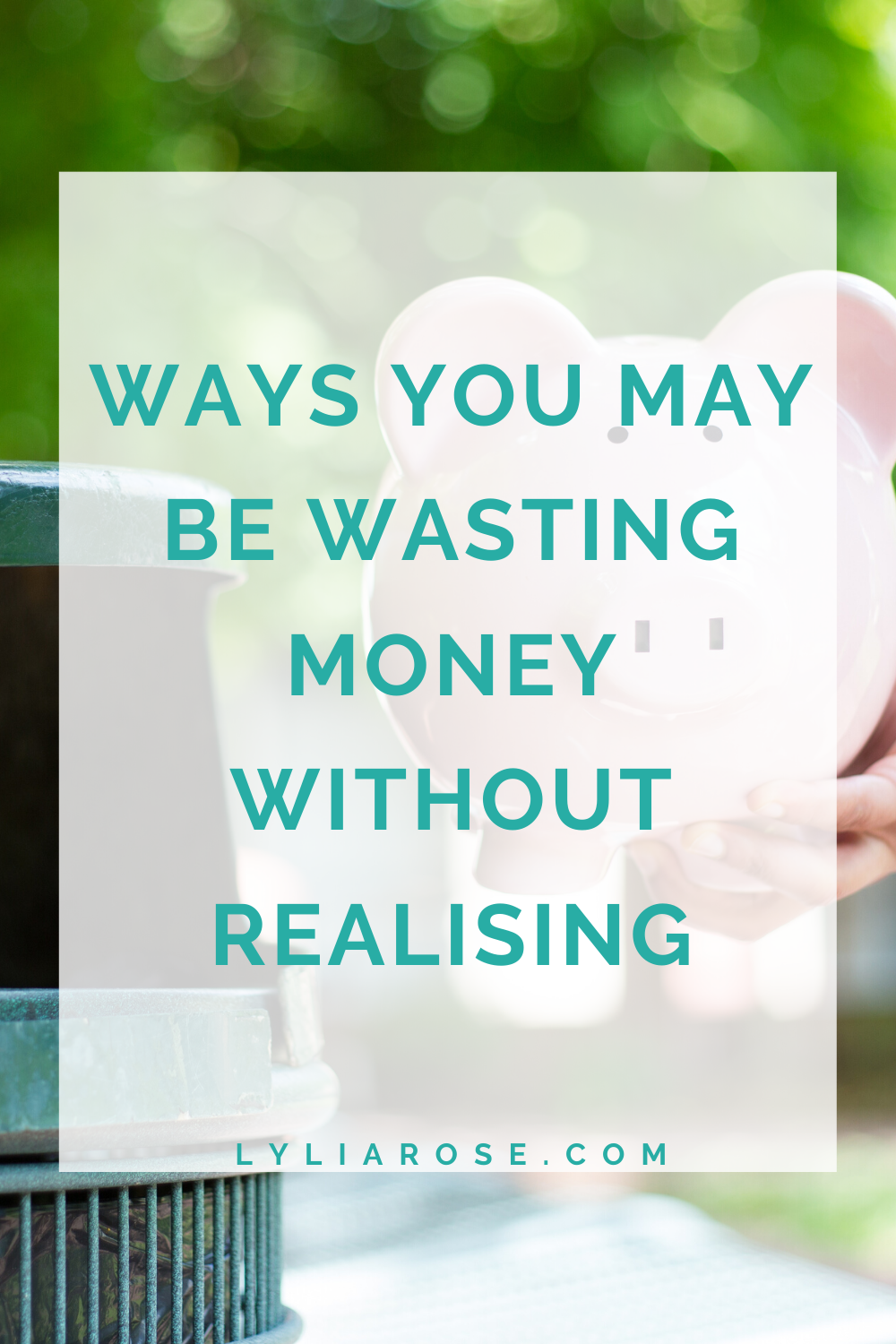Ways you may be wasting money without even realising it