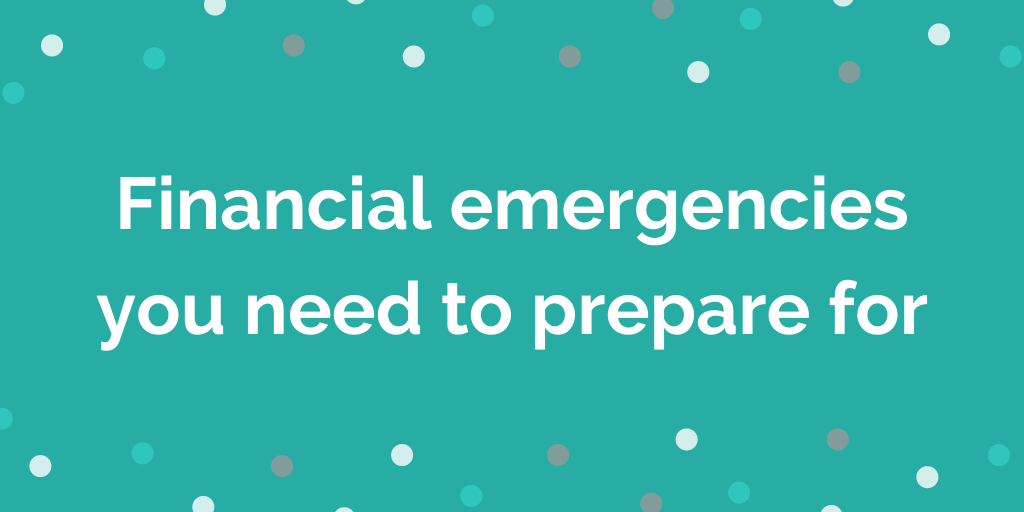 Financial emergencies you need to prepare for