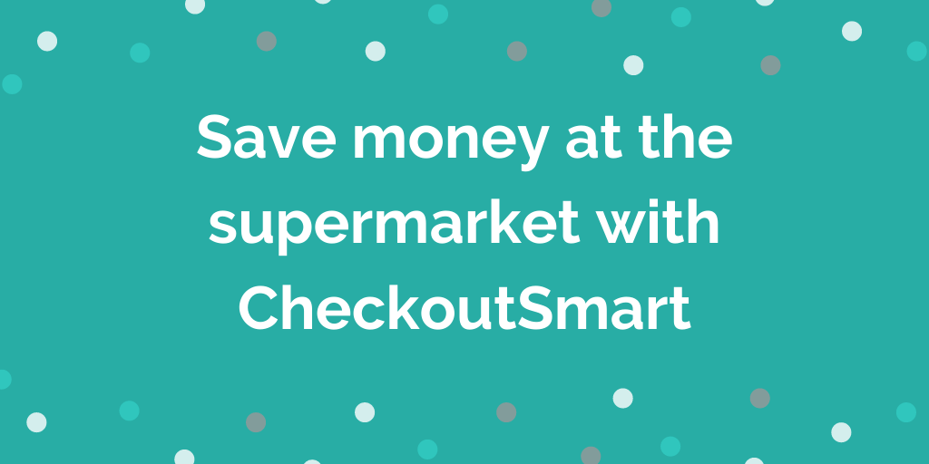 Save money at the supermarket with CheckoutSmart cashback app