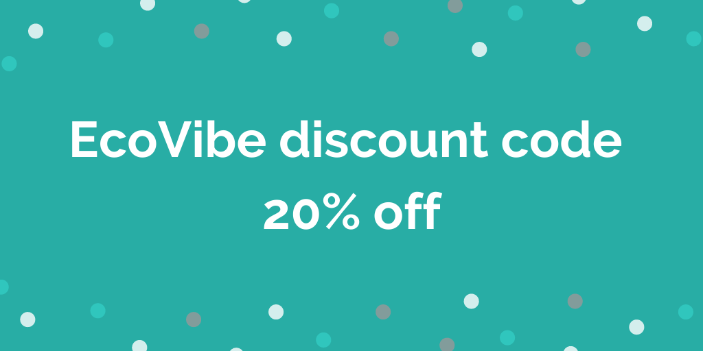 EcoVibe discount code 20% off