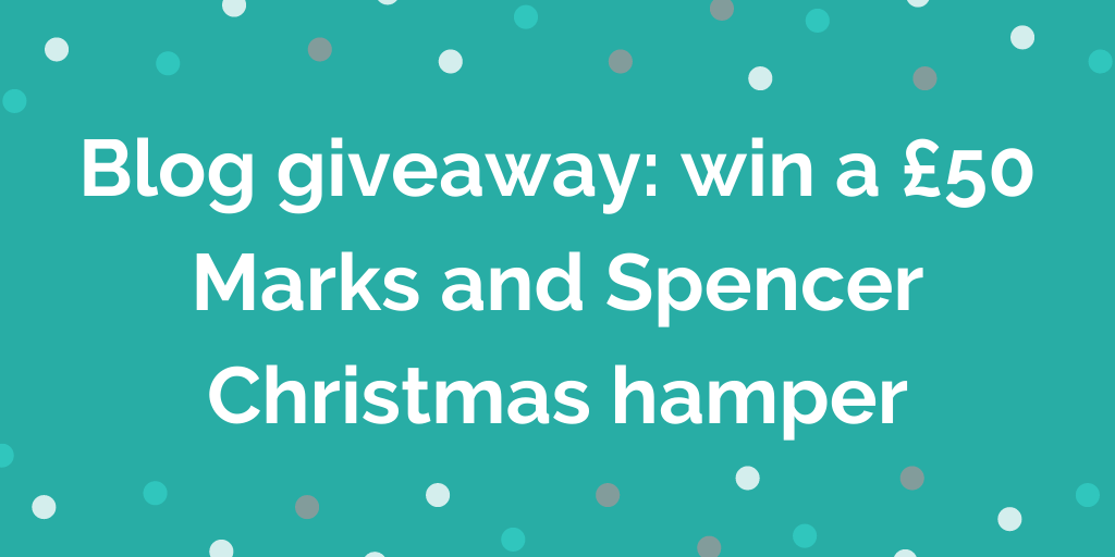 Blog giveaway_ win a £50 Marks and Spencer Christmas hamper