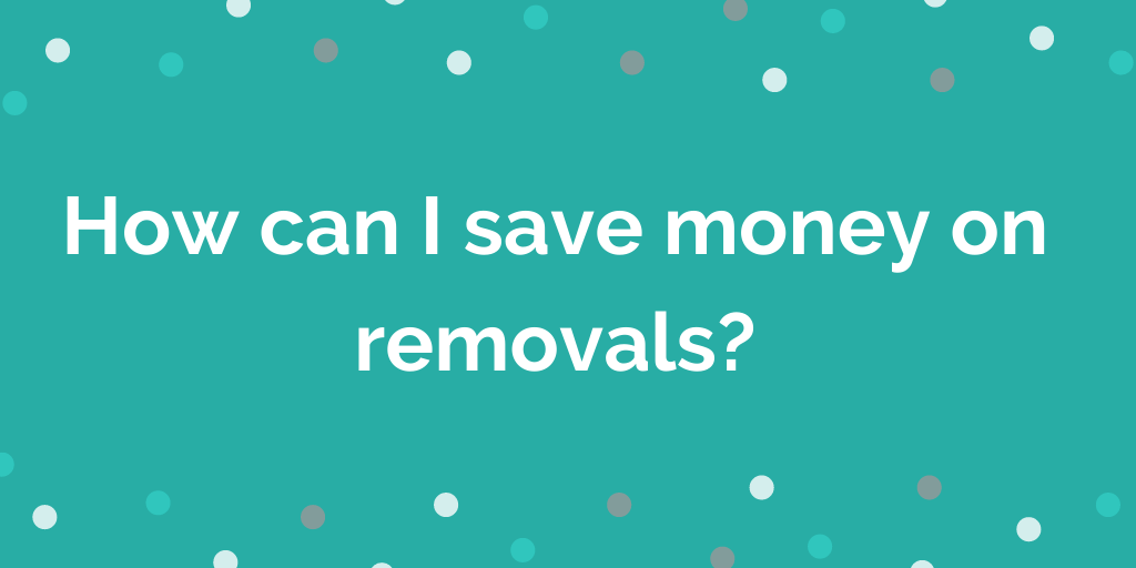 How can I save money on removals_