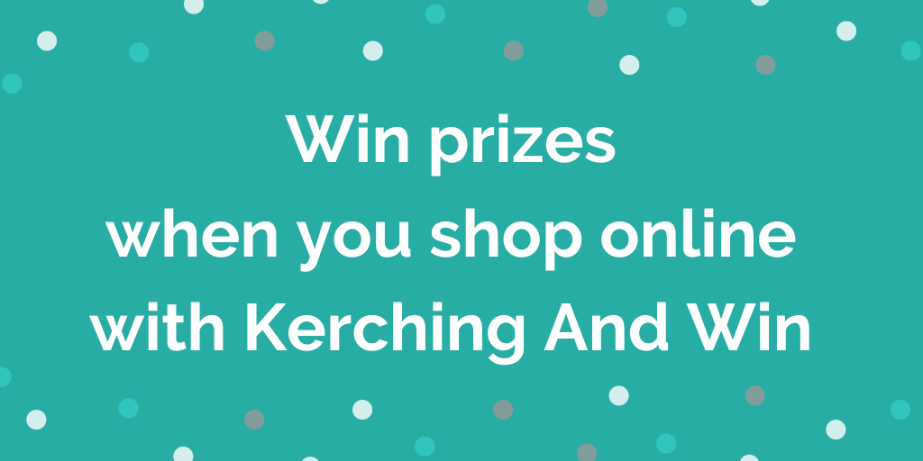 Win prizes when you shop online with Kerching And Win