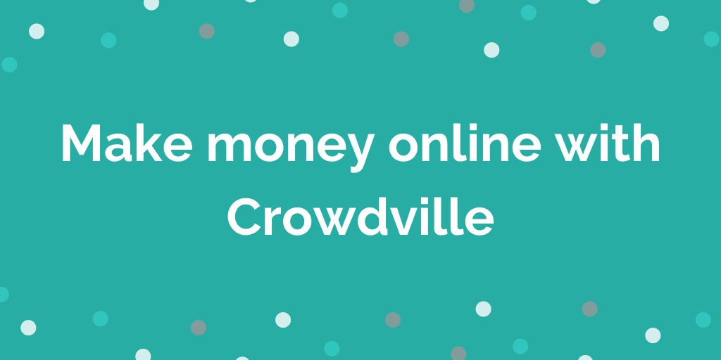 Make money online with Crowdville