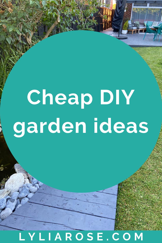 Cheap DIY garden ideas
