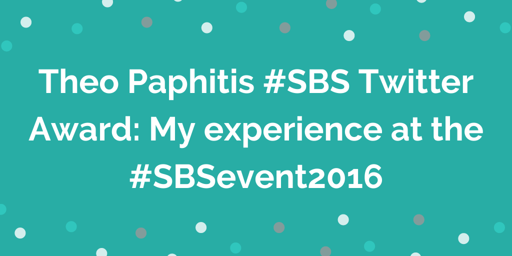 Theo Paphitis #SBS Twitter Award_ My experience at the #SBSevent2016