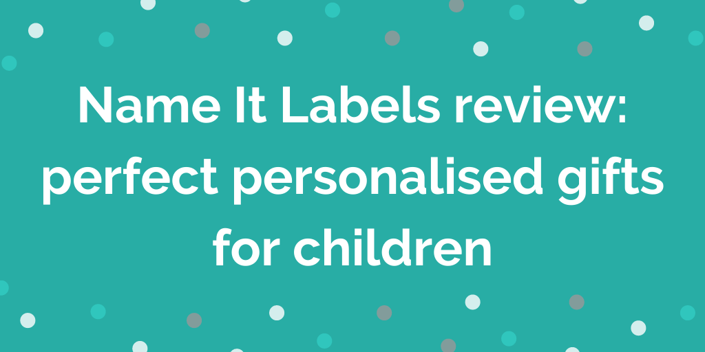 Name It Labels review: perfect personalised gifts for children