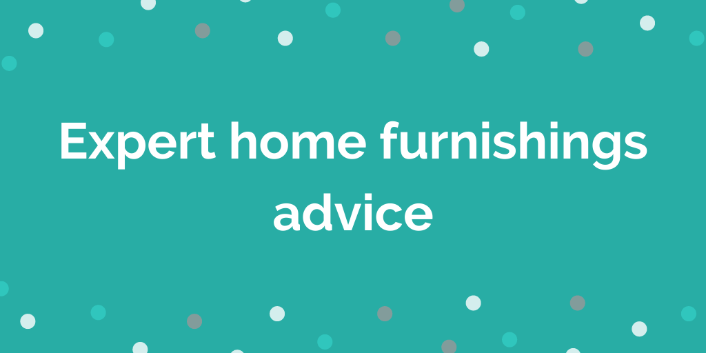 Expert home furnishings advice