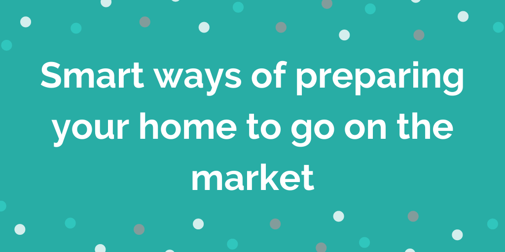 Smart ways of preparing your home to go on the market