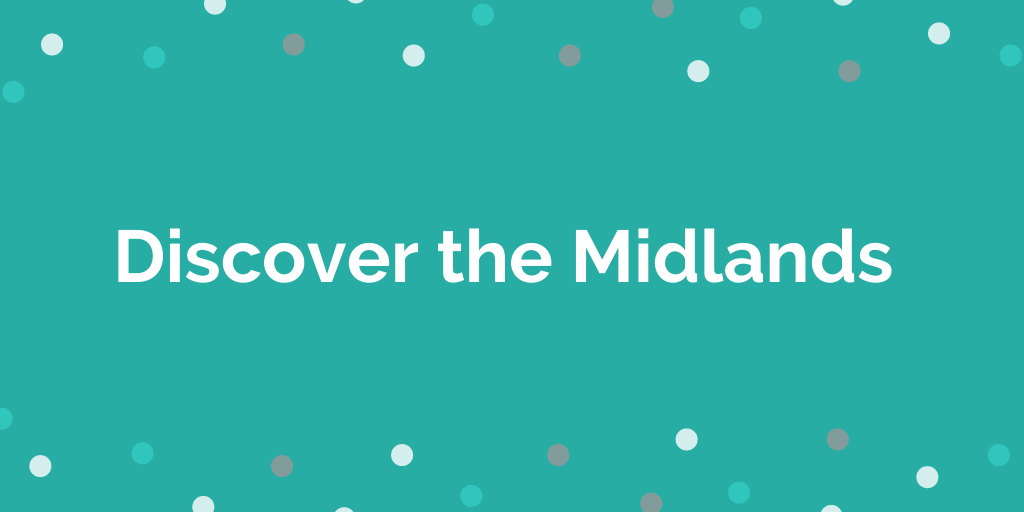 Discover the Midlands