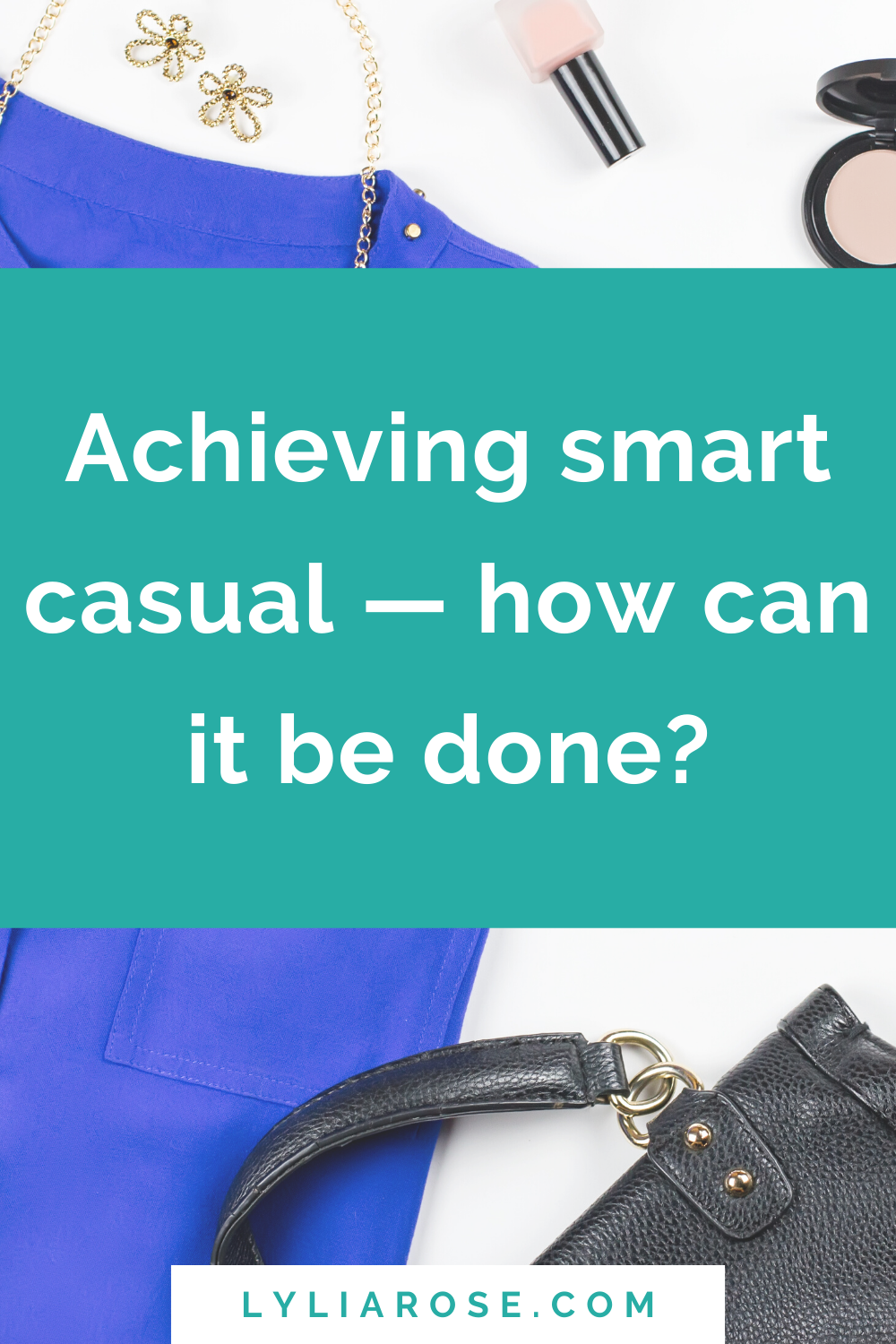 Achieving smart casual — how can it be done_ (2)