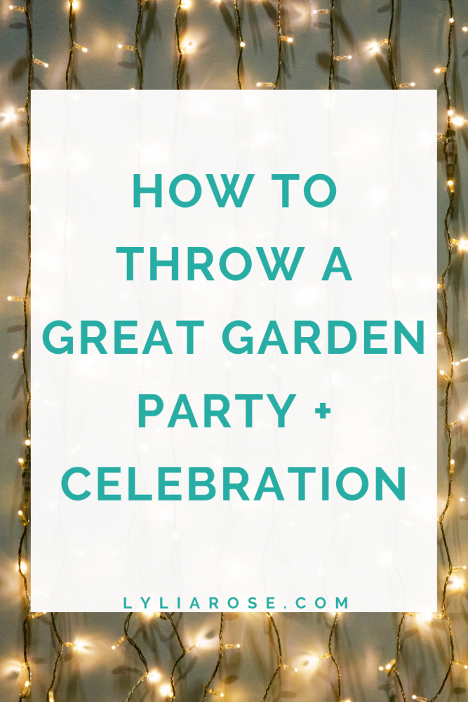How to throw a great garden party + celebration