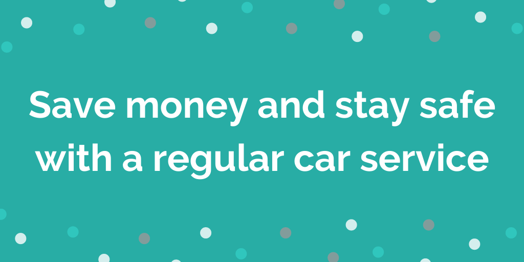 Save money and stay safe with a regular car service