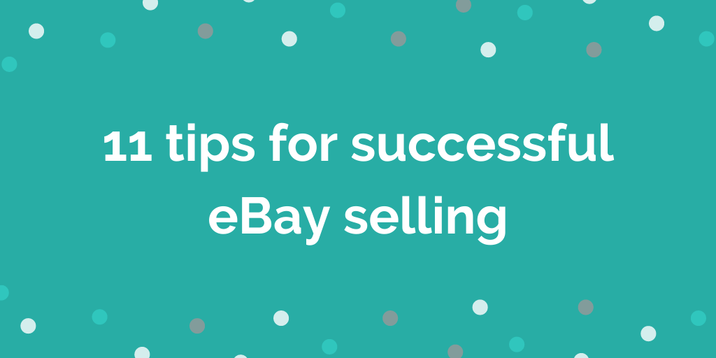 Money making mums_ 11 tips for eBay selling