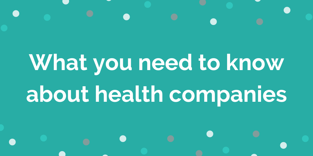 What you need to know about health companies