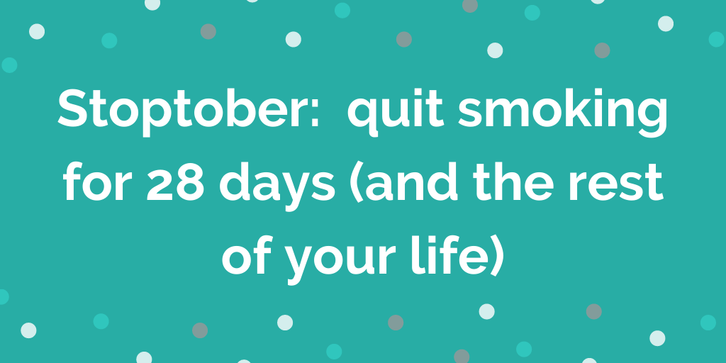 Stoptober_ quit smoking for 28 days (and the rest of your life)