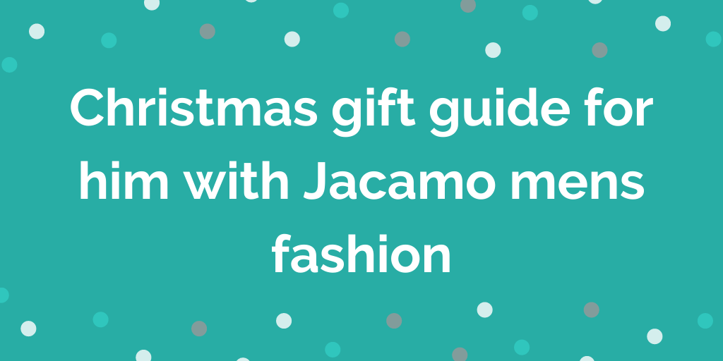 Christmas gift guide for him with Jacamo mens fashion