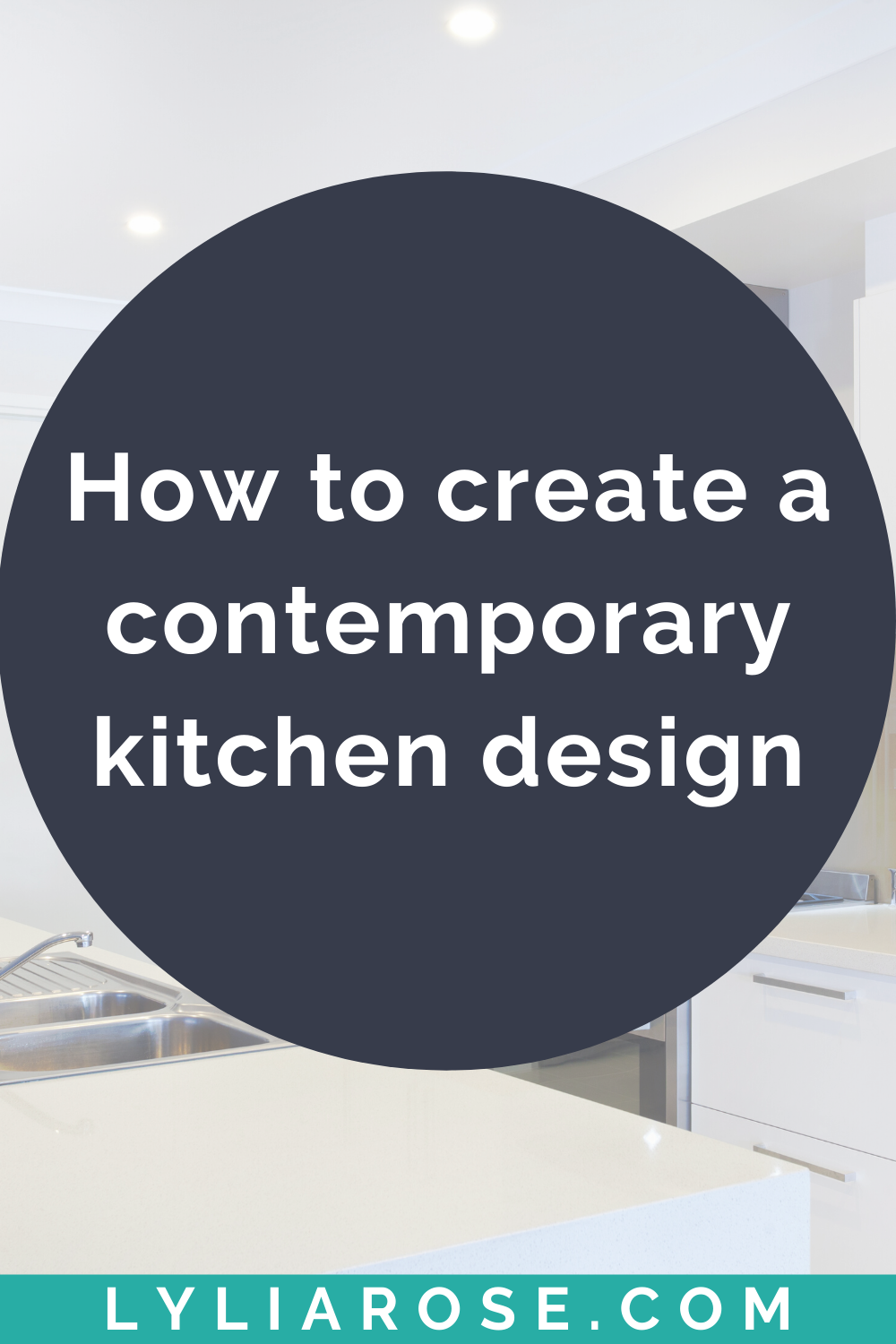 How to create a contemporary kitchen design